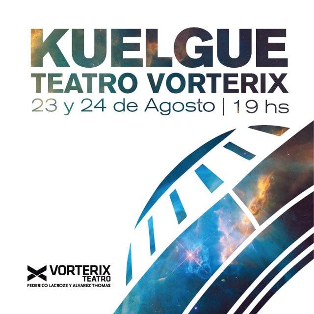 KUELGUE en Teatro Vorterix