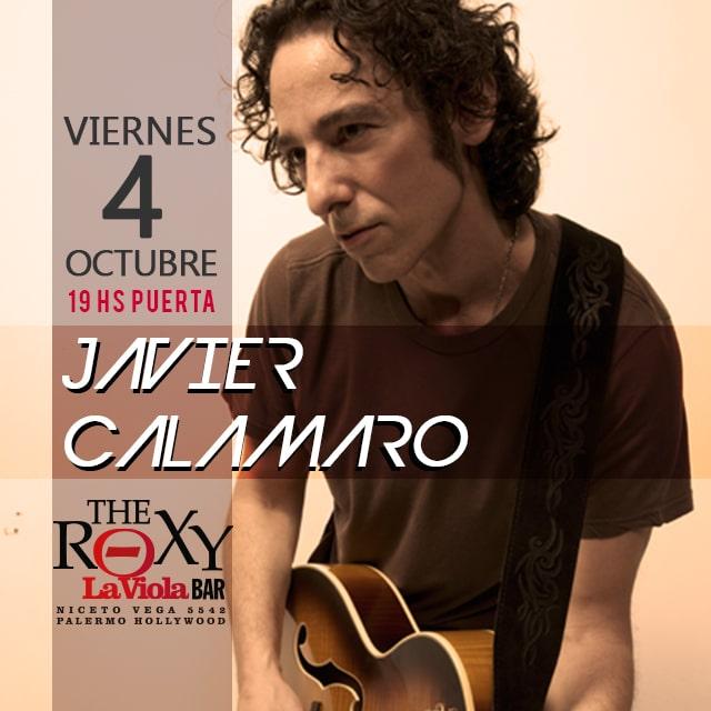 JAVIER CALAMARO en The Roxy