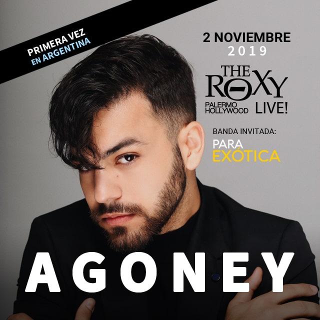 AGONEY ¡Primera vez en Argentina!Banda Inv.: PARA EXÓTICA en The Roxy