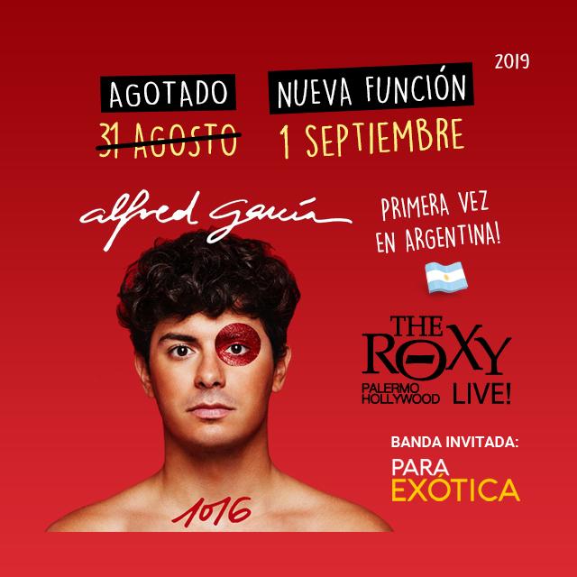 ALFRED GARCÍA- 1 Septiembre en The Roxy