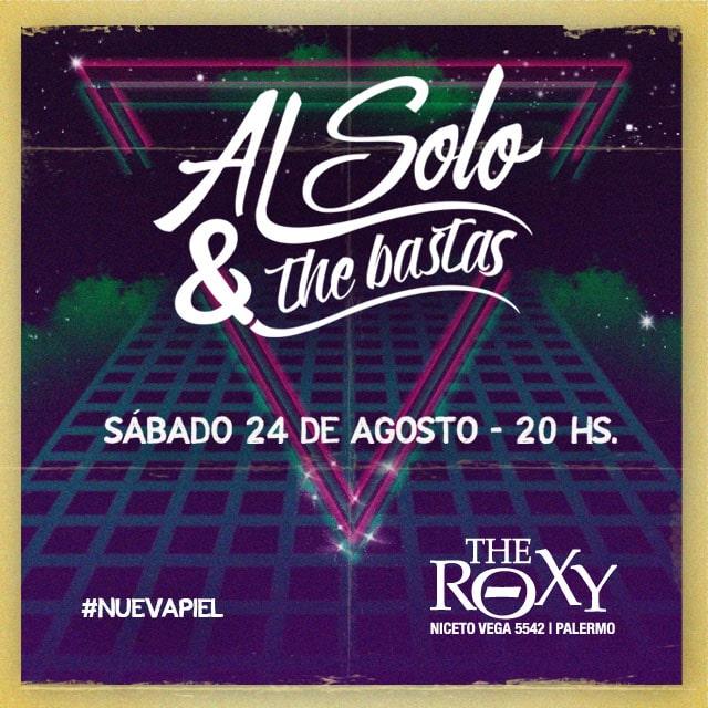 AlSolo & The Bastas #nuevapiel Andy Buonfrate - Palá en The Roxy