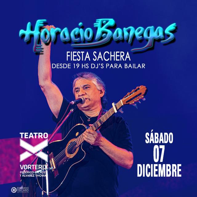 HORACIO BANEGAS FIESTA SACHERA 19hs DJ's para bailar en Teatro Vorterix