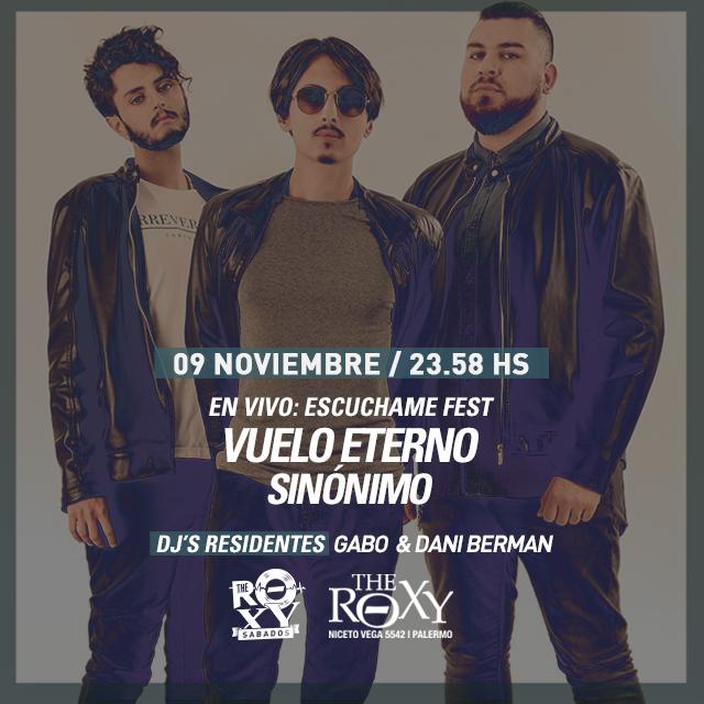 THE ROXY SÁBADOS ESCUCHAME FEST Sinónimo + Vuelo Eterno en The Roxy