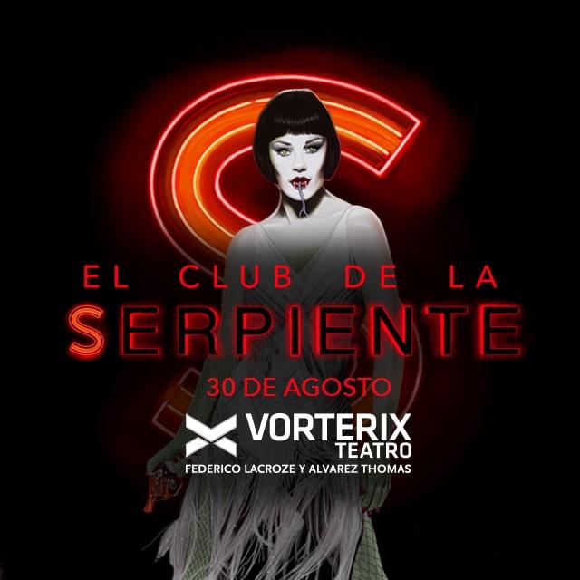 EL CLUB DE LA SERPIENTE en Teatro Vorterix