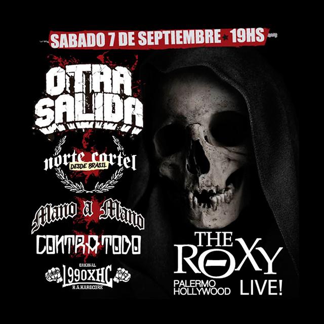 OTRA SALIDA - NORTE CARTEL CONTRA TODO MANO A MANO - 1990 HXC en The Roxy