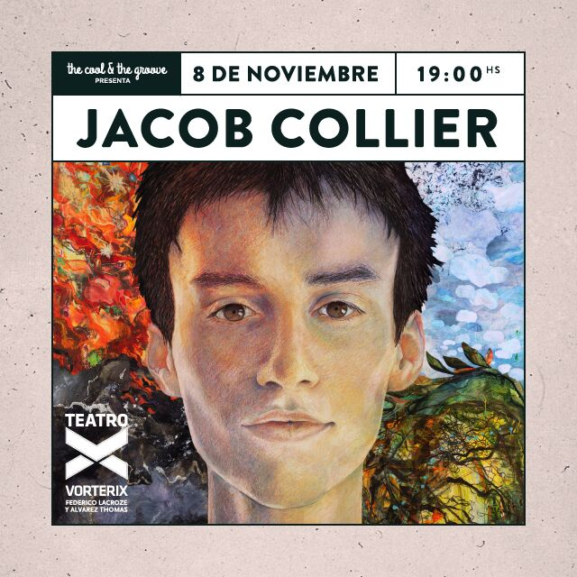 THE COOL & THE GROOVE PRESENTA JACOB COLLIER en Teatro Vorterix