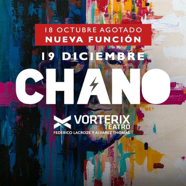 CHANO 19/12 en Teatro Vorterix