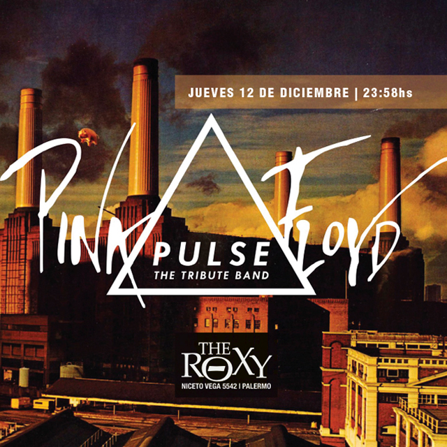 PULSE Tributo a Pink Floyd en The Roxy