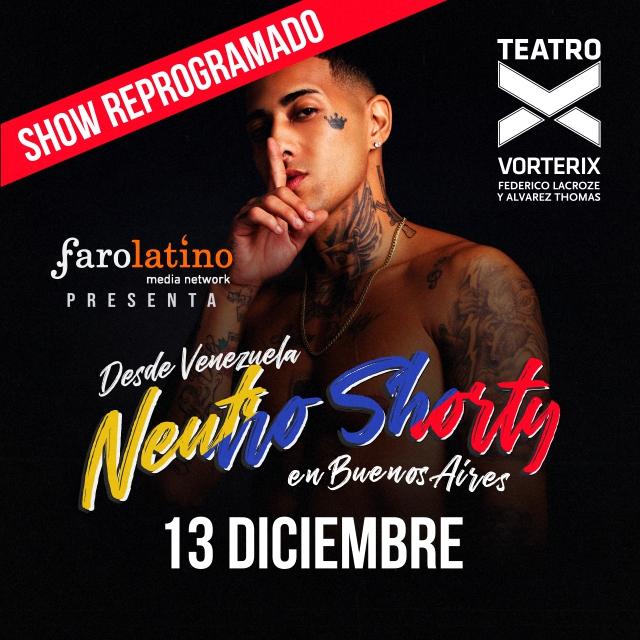 FARO LATINO PRESENTA NEUTRO SHORTY en Teatro Vorterix