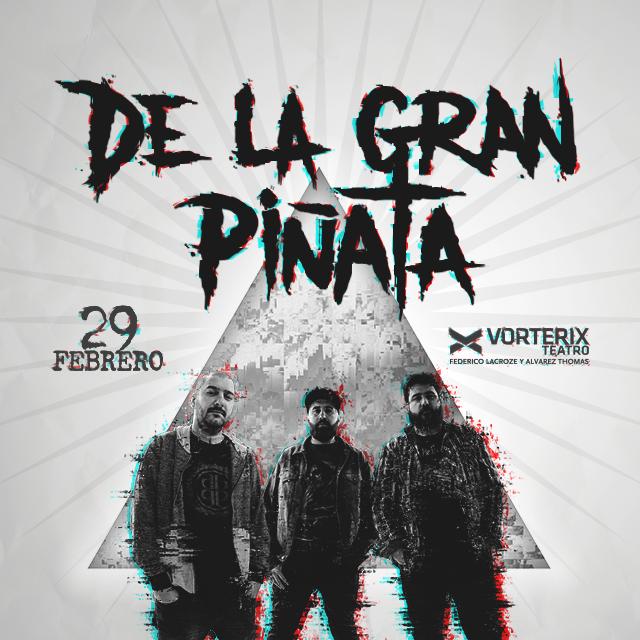 DE LA GRAN PIÑATA 29 de febrero de 2020 #DLGPenVorterix en Teatro Vorterix