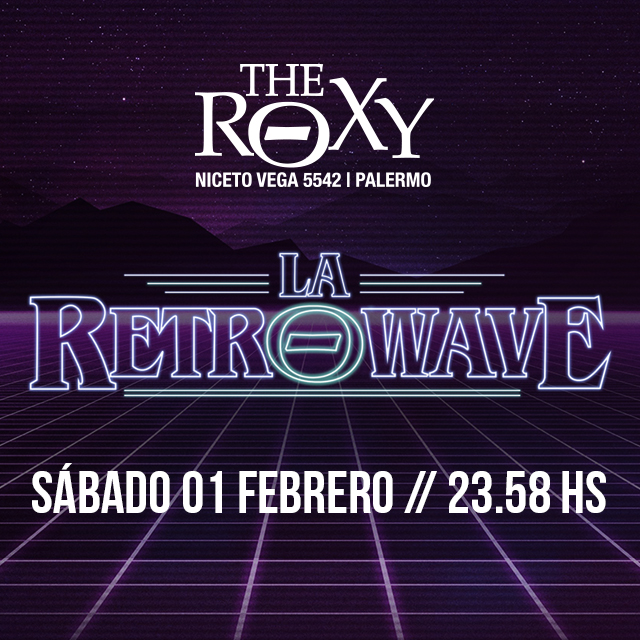 THE ROXY SÁBADOS BOYFRIENDS IN A COMA LA RETROWAVE en The Roxy