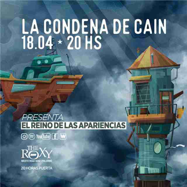 """LA CONDENA DE CAINPresenta """"El Reino de las Apariencias"""" en The Roxy"""