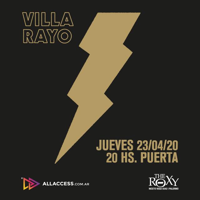 "VILLA RAYO Presenta ""Algo Peligroso"" en The Roxy"