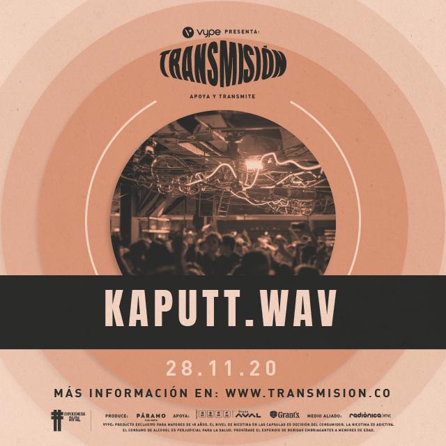 Kaputt.wav en Transmision