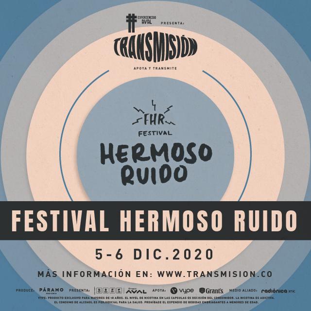 Festival Hermoso Ruido en Transmision