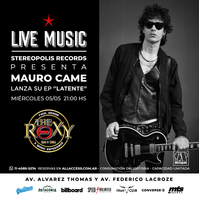 MAURO CAME en The Roxy Bar & Grill